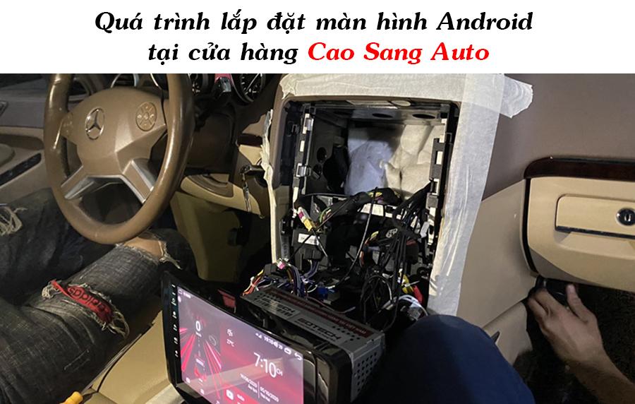 Đầu DVD ANDROID Cho Ô TÔ Uy Tín - Chất Lượng Tại Cao Sang Auto