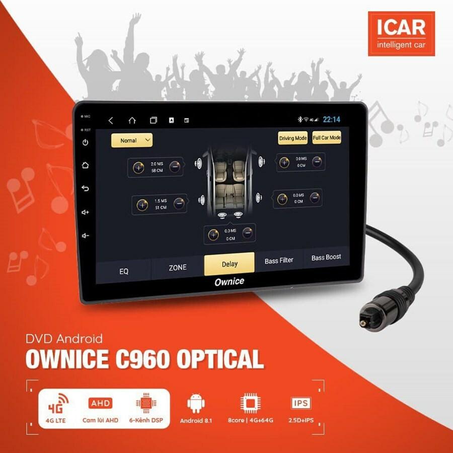 Đầu màn hình DVD Android ô tô ICAR Ownice C960 Optical NEW