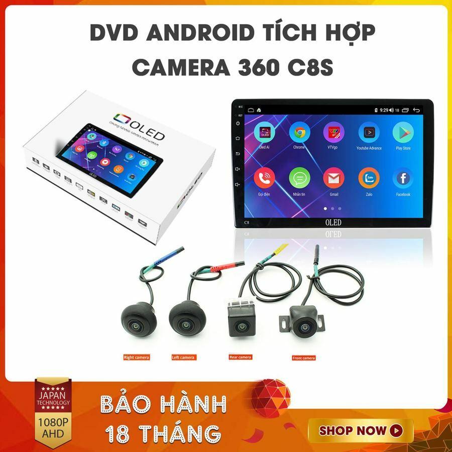 Màn hình DVD Android tích hợp camera 360 Oled C8s New